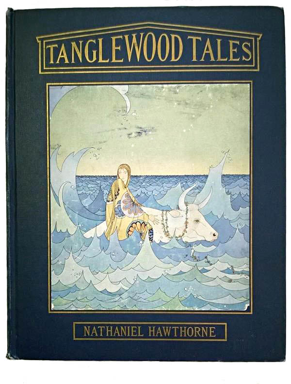 An antique copy of the Tanglewood Tales by Nathaniel Hawthorne with illustrations by Virginia Frances Sterrett.
